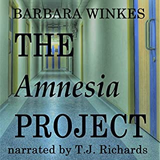 The Amnesia Project                   Written by:                                                                                                                                 Barbara Winkes                               Narrated by:                                                                                                                                 TJ Richards                      Length: 7 hrs and 50 mins     Not rated yet     Overall 0.0