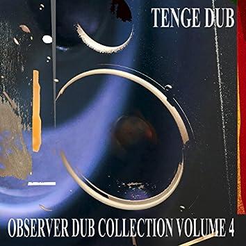 Observer Dub Collection, Vol. 4 (Tenge Dub)