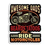 Awesome Dad Have Beard Tattoos and Ride Motorcycles Vinyl Sticker Decal