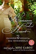 Ransom My Heart by Meg Cabot (December 11,2008)