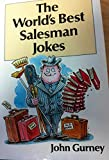 Worlds Best Salesman Jokes (World s Best Jokes)