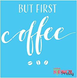 Standard Brilliant Blue Color Material But First Coffee - Stencil - DIY Sign-XS (11