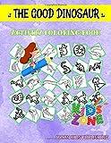 The Good Dinosaur: Image Quizzes Words Activity And Coloring Books 45 Image Amargasaurus, Stenopterygius, Citipati, Scutellosaurus, Nodosauridae, Triceratops, Ampelosaurus, Alvarezsaurus For Boys 4-8