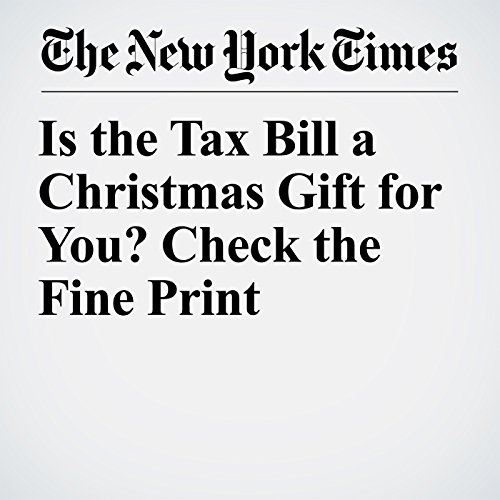 Is the Tax Bill a Christmas Gift for You? Check the Fine Print copertina