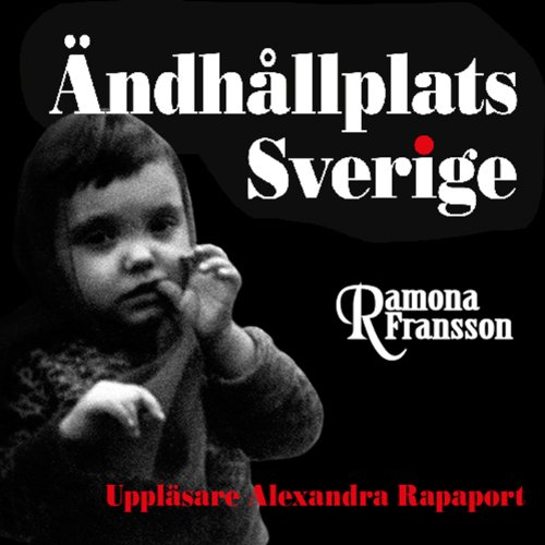 Ändhållplats Sverige [The Swedish Terminus] audiobook cover art