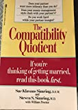 The Compatibility Quotient: Who Will Stay Married--and Who Won't