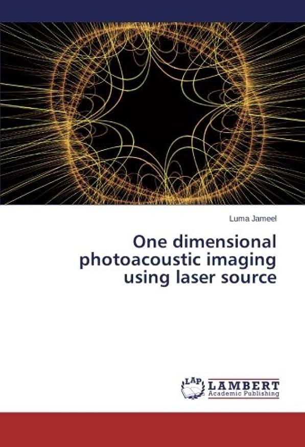 黙わずかな学校教育One Dimensional Photoacoustic Imaging Using Laser Source