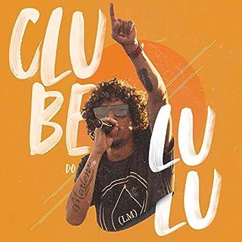 Clube do Lulu (Ao Vivo)