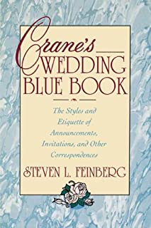 Crane's Wedding Blue Book: The Styles and Etiquette of Announcements, Invitations and Other Correspondences