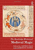 The Routledge History of Medieval Magic (Routledge Histories)