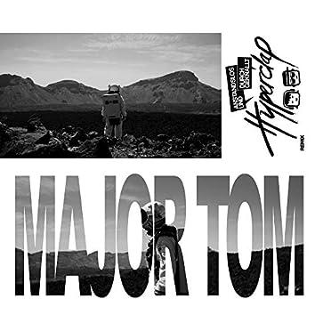 Major Tom (feat. Peter Schilling) [Anstandslos & Durchgeknallt Remix]