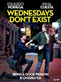 Wednesdays Don't Exist