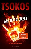 Abgefackelt: True-Crime-Thriller (Die Paul Herzfeld-Reihe 2)