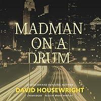 Madman on a Drum (Twin Cities Pi MAC Mckenzie Novels)