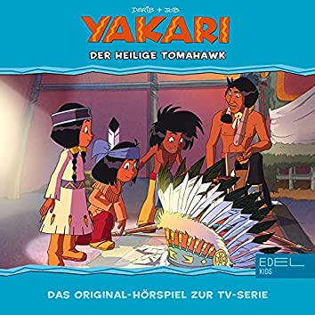 Folge 32: Der Heilige Tomahawk (Das Original-Hörspiel zur TV-Serie)