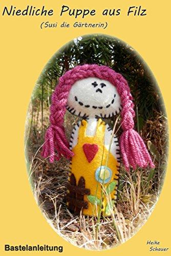 Bastelanleitung - Niedliche Puppe aus Filz: Susi die Gärtnerin - mit Vorlage zum Download