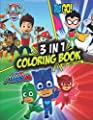 3 in 1 Coloring Book PJ Masks - Paw Patrol - Teen Titans Go: +60 Illustrations Colouring Book For Kids (100% Unofficial) de Independently published