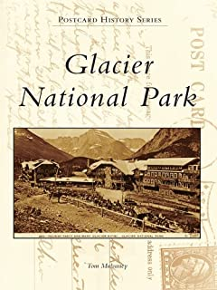 Glacier National Park (Postcard History Series)