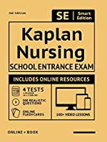 Kaplan Nursing School Entrance Exam Full Study Guide: Study Manual With 100 Video Lessons, 4 Full Length Practice Tests Book + Online, 500 Realistic Questions, Plus Online Flashcards for the Kaplan Nursing Admissions Test