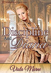 Discipline and Diana (The Cold Hearts Series Book 4)
