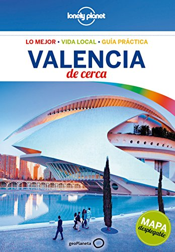 Lonely Planet Valencia De Cerca (Guías De cerca Lonely Planet)