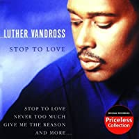 Stop to Love by Luther Vandross