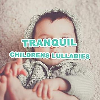 #15 Tranquil Childrens Lullabies