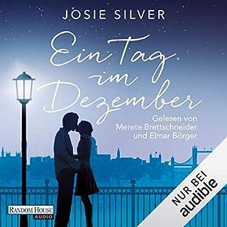Ein Tag im Dezember                   Autor:                                                                                                                                 Josie Silver                               Sprecher:                                                                                                                                 Merete Brettschneider,                                                                                        Elmar Börger                      Spieldauer: 10 Std. und 39 Min.     517 Bewertungen     Gesamt 4,6