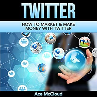 Twitter: How to Market & Make Money with Twitter audiobook cover art