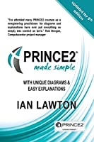 PRINCE2 Made Simple: Updated for 6th Edition