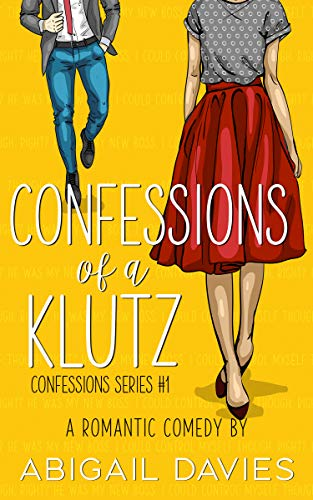 Confessions Of A Klutz (Confessions Series Book 1)