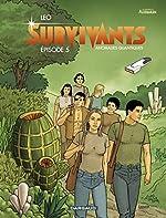 Survivants - Tome 5 - Episode 5 de Léo