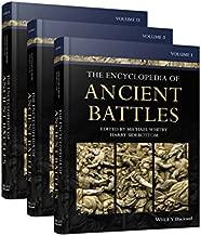 The Encyclopedia of Ancient Battles, 3 Volume Set