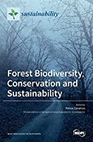 Forest Biodiversity, Conservation and Sustainability