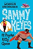 Sammy Keyes and the Psycho Kitty Queen