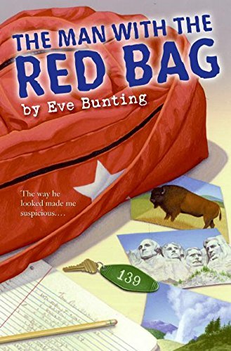 The Man with the Red Bag by Eve Bunting (2007-09-04)