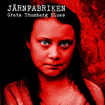 Greta Thunberg Blues