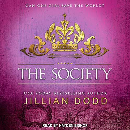 The Society: Spy Girl, Book 3