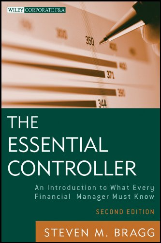 The Essential Controller: An Introduction to What Every Financial Manager Must Know (Wiley Corporate F&A Book 582) (English Edition)
