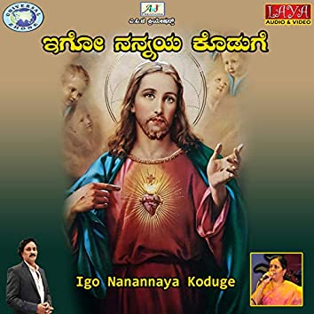 Igo Nanannaya Koduge - Single