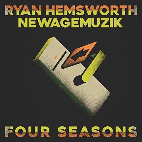 Ryan Hemsworth & NewAgeMuzik
