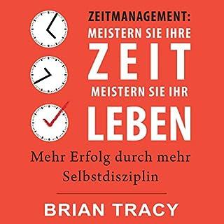 Zeitmanagement: Meistern Sie Ihre Zeit, meistern Sie Ihr Leben Titelbild