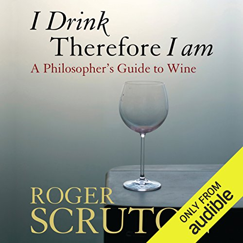 I Drink Therefore I Am audiobook cover art