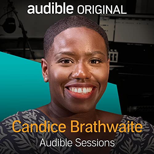 Candice Brathwaite: Audible Sessions: FREE Exclusive Interview