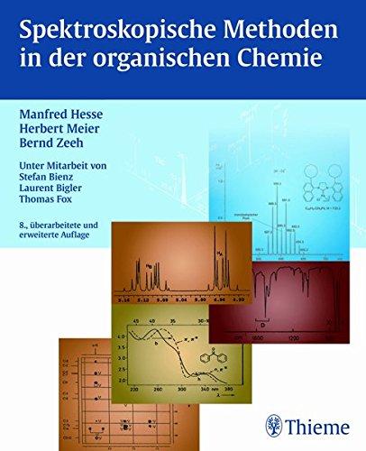 Spektroskopische Methoden in der organischen Chemie, 8. überarb. Auflage 2011