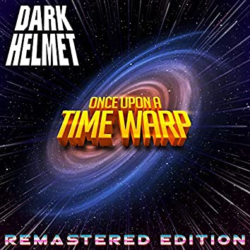 Once Upon a Time Warp (Remastered Edition)