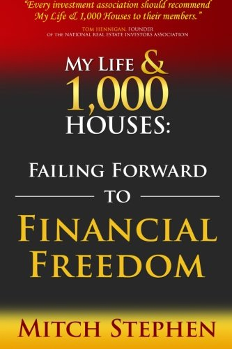 Download My Life & 1,000 Houses: Failing Forward To Financial Freedom 