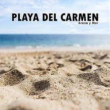 Playa del Carmen (Arena y Mar)