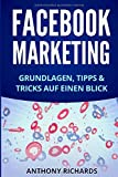 Facebook Marketing: Grundlagen, Tipps und Tricks für die Neukundengewinnung auf Facebook Beste Social Media Strategie mit Facebook Ads Werbung auf ... Facebook-Marketing, Band 1)