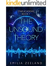 The Unsound Theory (STAR Academy Book 1)